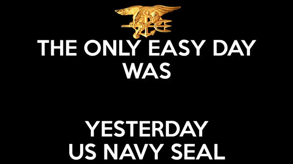 the-only-easy-day-was-yesterday-us-navy-seal