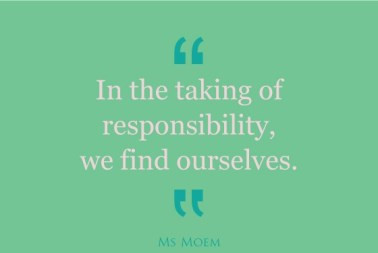 take-responsibility-and-find-yourself-quote-Ms-Moem