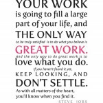 your-work-is-going-to-fill-a-large-part-of-your-life
