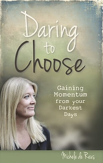 Daring to Choose