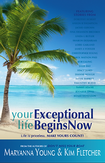 Your Exceptional Life Begins Now