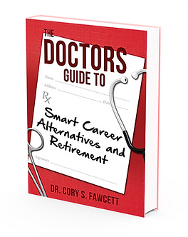 5 Pack: The Doctors Guide to Smart Career Alternatives and Retirement