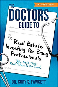 50 Pack: The Doctors Guide to Real Estate Investing for Busy Professionals
