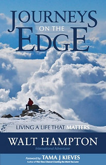 Journeys On the Edge: Living a Life that Matters