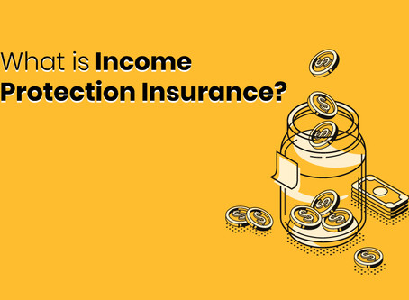 Income Protection Insurance Explained