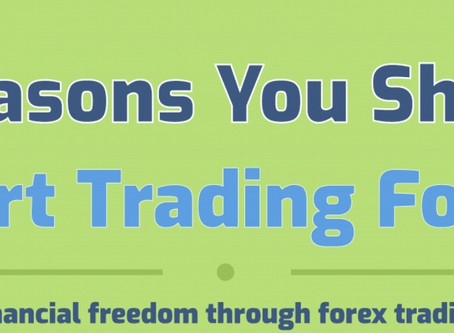 5 Reasons You Should Start Trading Forex