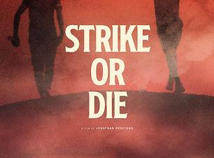 strike%20or%20die_edited.jpg