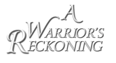 A Warrior's Reckoning TItle.png