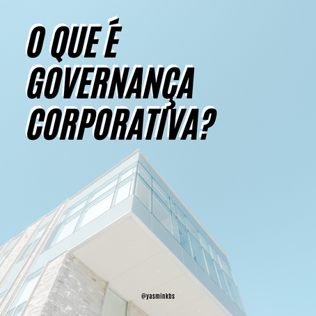 O que é governança corporativa?