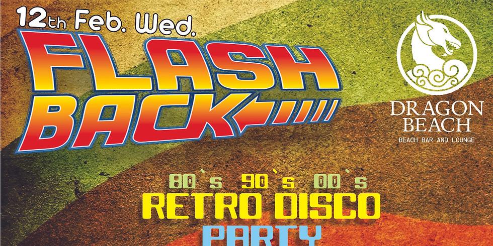 FLASH BACK RETRO DISCO PARTY