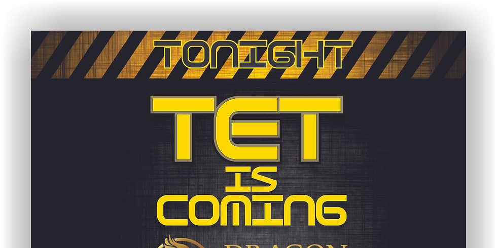 TET IS COMING - WARM UP PARTY