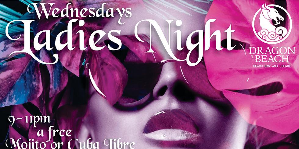 LADIES NIGHT ON WEDNESDAYS