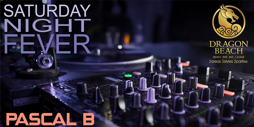 SATURDAY NIGHT FEVER BY PASCAL B & LEE N