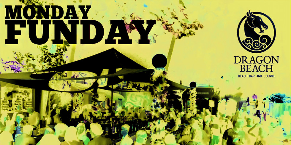 MONDAY FUN DAY PARTIES