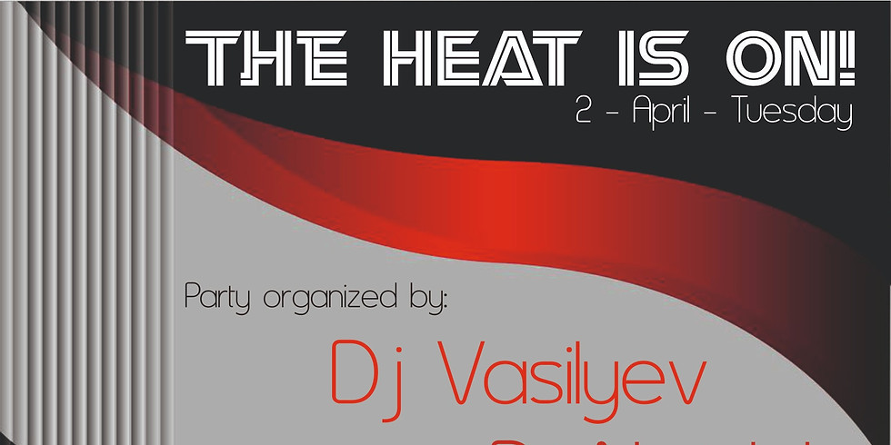THE HEAT IS ON!