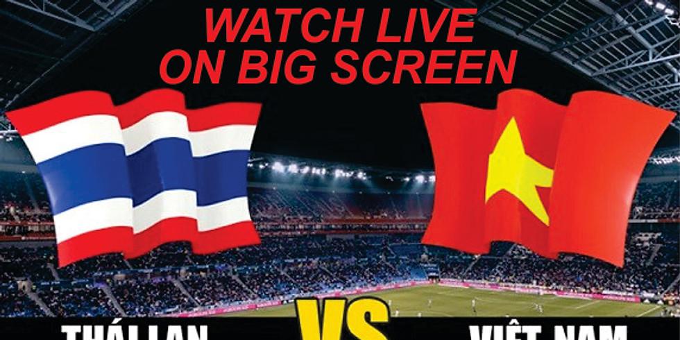 VIETNAM -THAILAND FOOTBALL GAME