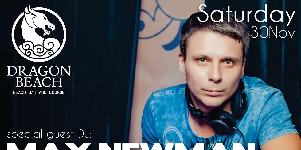 MAX NEWMAN - GUEST DJ