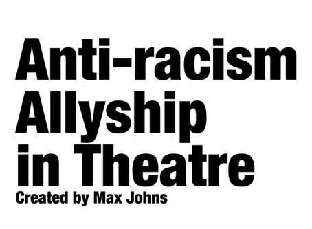 Anti-racism Allyship in Theatre