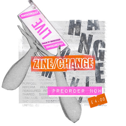 ZINE/CHANGE Issue 1
