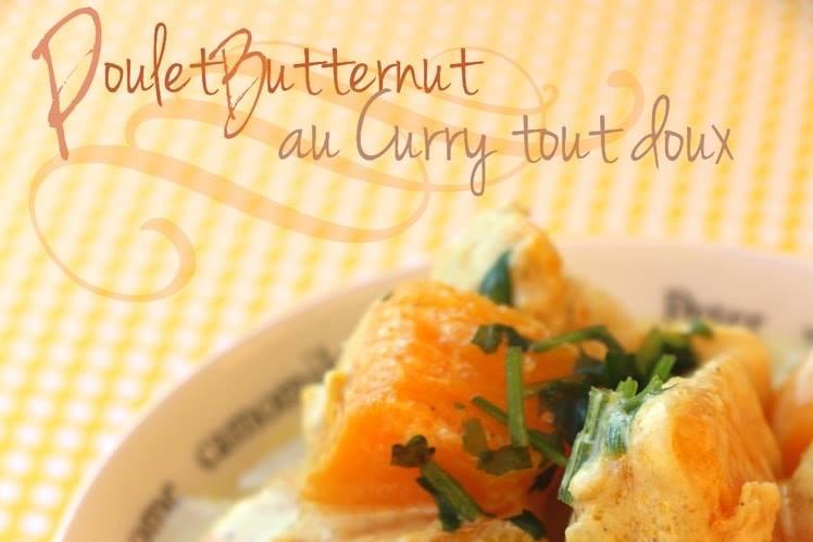 Poulet butternt au curry tout doux