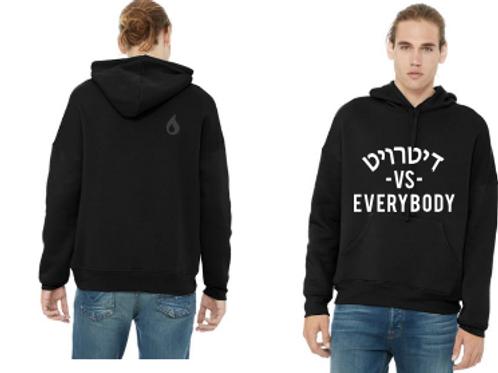 Over the Head Hoodie Sweatshirt: Detroit vs Everybody