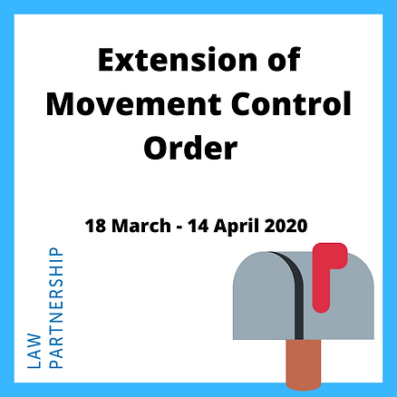 Extension of the Movement Control Order.