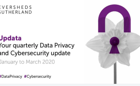 Data Privacy and Cybersecurity Newsletter (April 2020)
