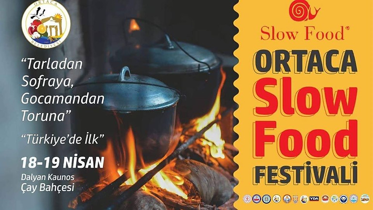 Ortaca Slow Food Festivali