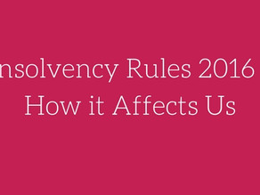 Insolvency Rules 2016 now in force. Read how this has affected us, and what we are doing about it&#8