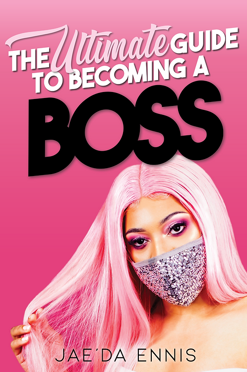 The Ultimate Guide  to Becoming a Boss