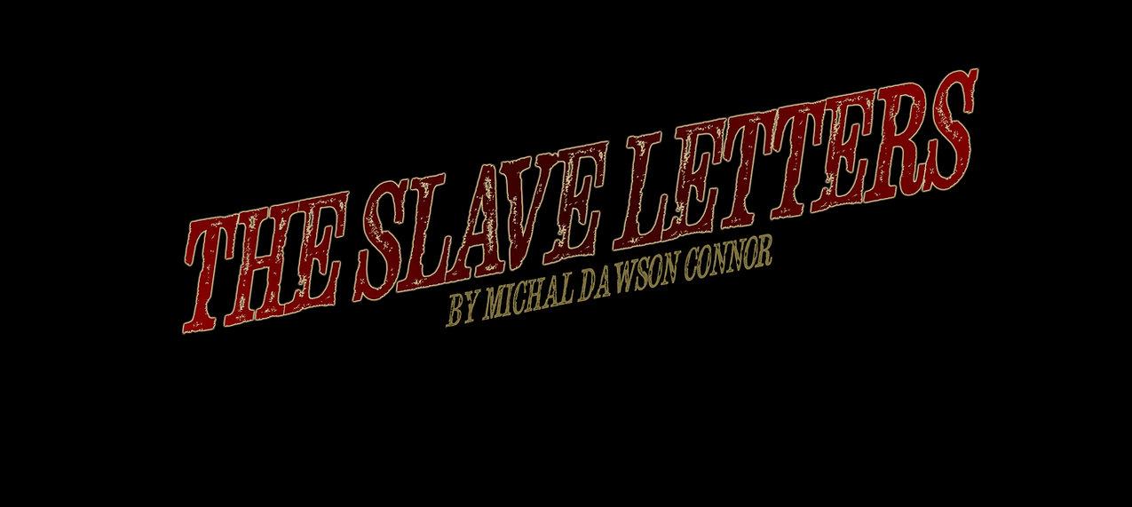 Slave Letters Black 2.jpg