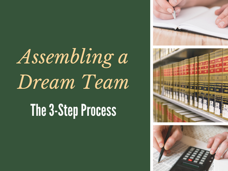 Assembling A Dream Team: the Three-Step Process