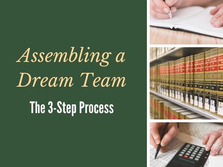 Assembling A Dream Team: the Three-Step Process