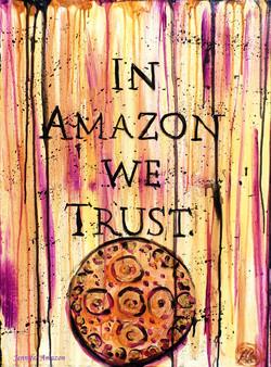 In Amazon We Trust