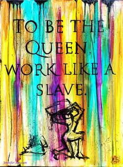 Work Like a Slave SOLD