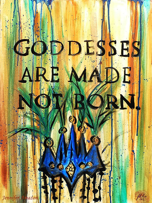 Goddesses Are Made Not Born