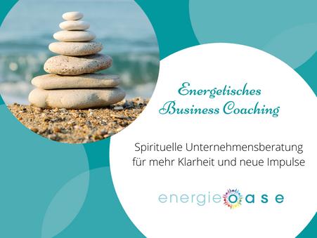 Energetisches Business Coaching – Klarheit und neue Impulse für dein Herzensbusiness