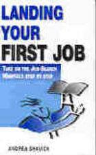 Andrea Shavick's book Landing Your First Job