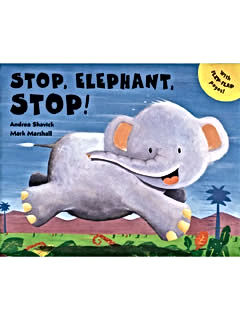 Andrea Shavick's children's picture book tional best-selling picture book Stop Elephant Stop