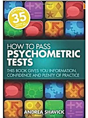 Andrea Shavick's best-selling How to Pass Psychometric Tests