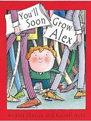 Andrea Shavick's award winnign book You'll Soon Grow Alex