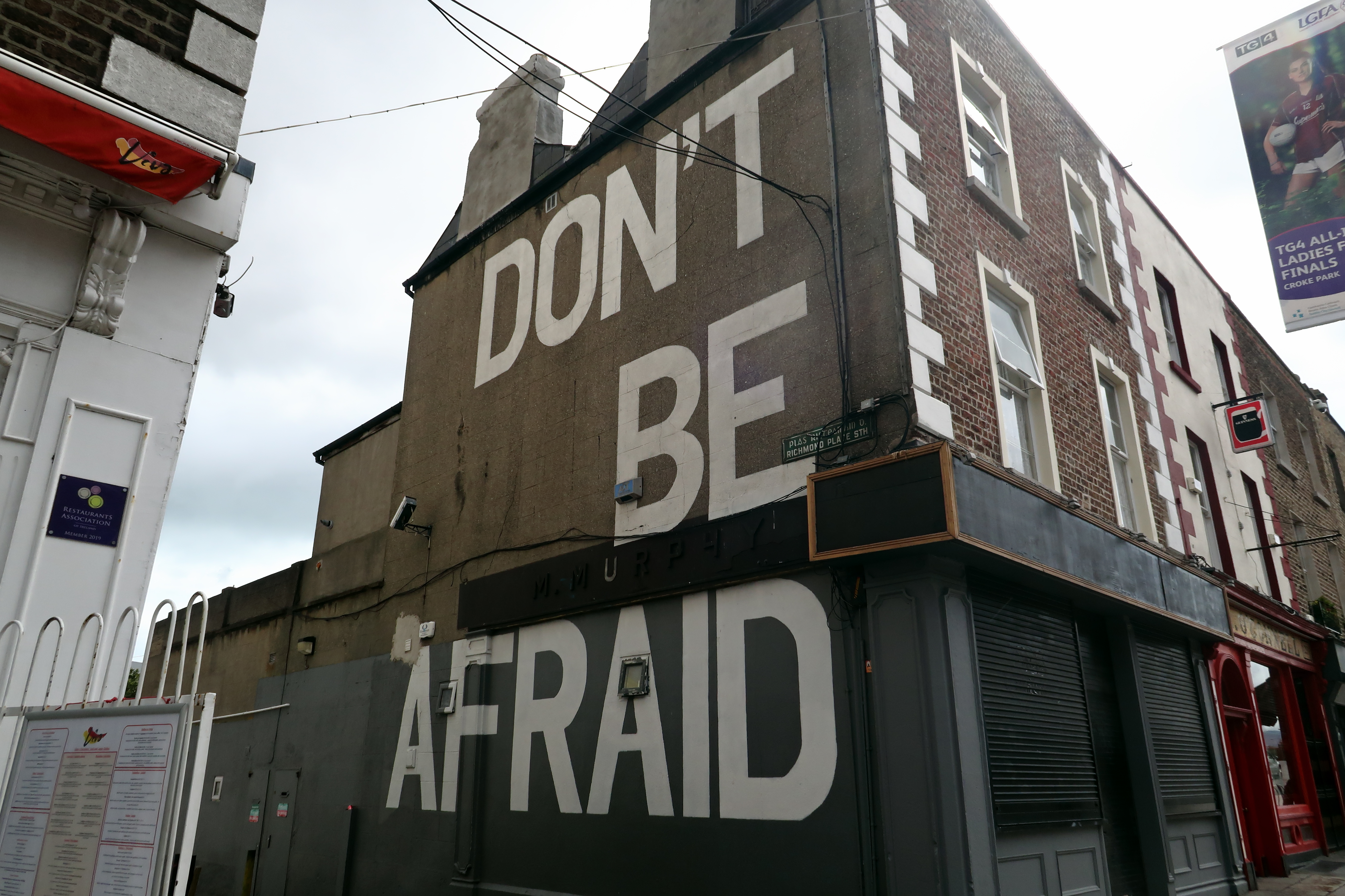 43 Dublin Street Art - Don't be Afraid