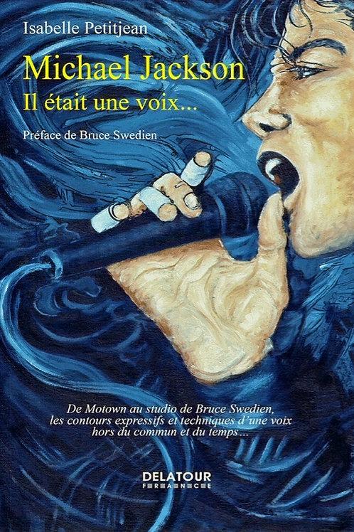 (FR) Michael Jackson, Il était une Voix