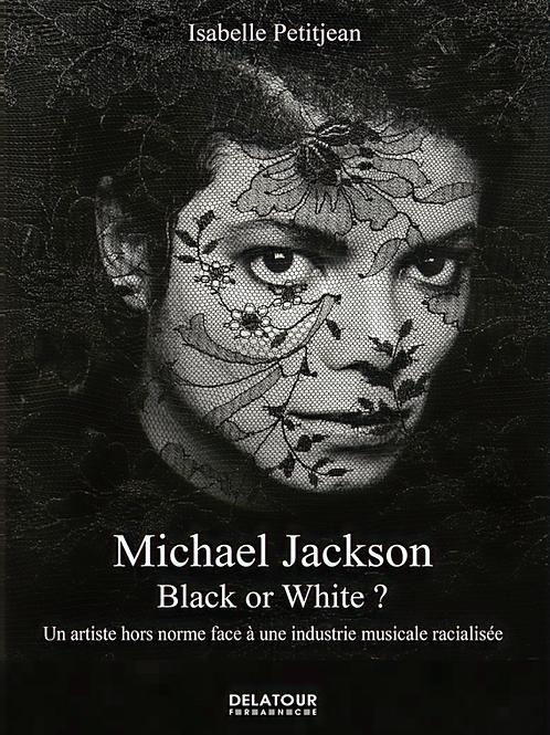 (FR) Michael Jackson : Black or White ?