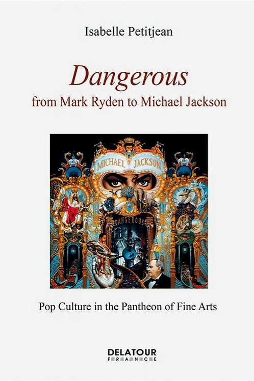 (EN) Dangerous, from Mark Ryden to Michael Jackson