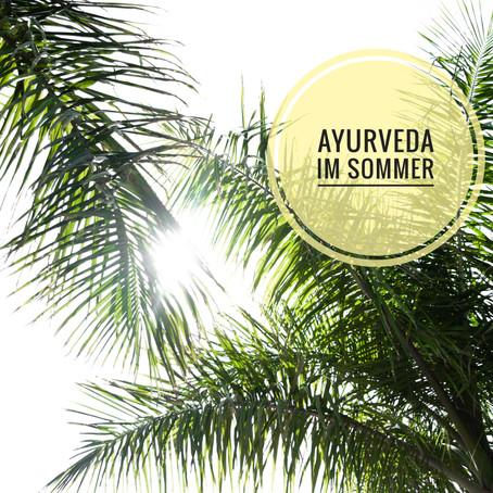 Ayurveda im Sommer