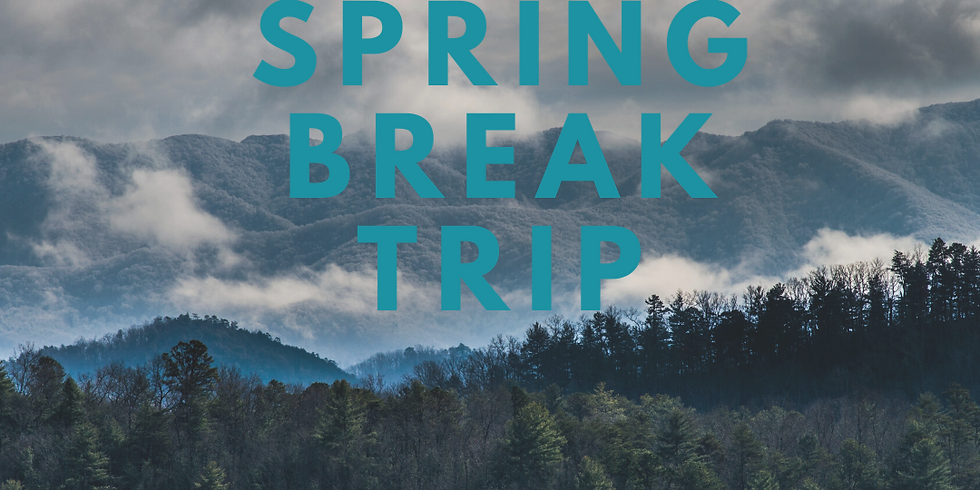Student Spring Break Gatlinburg Trip