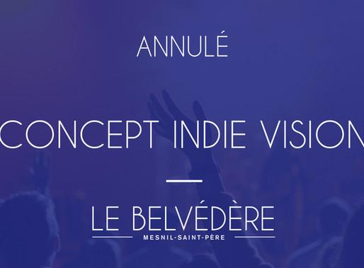 [CONCERT DU WEEK-END ANNULÉ] - Concept Indie Vision