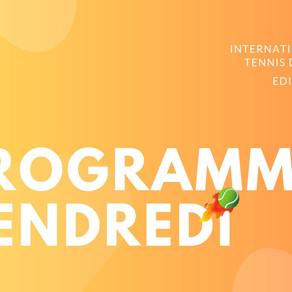 🎾 Programmation du Vendredi 26 Juillet 2019