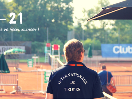 Les Internationaux de Tennis de Troyes arrivent ...